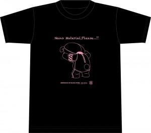 """Nano Material,Please …!!"""" Tシャツ (2000円)"""